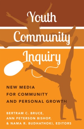 Youth community inquiry: New media for community and personal growth
