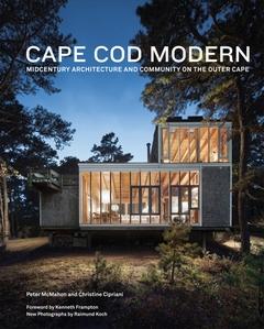 Cape Cod Modern, by Peter McMahon & Christine Cipriani